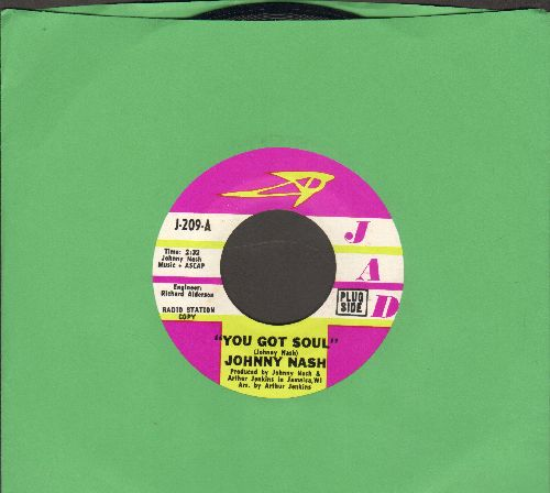Nash, Johnny - You Got Soul/Don't Cry (MINT condition DJ advance pressing) - M10/ - 45 rpm Records