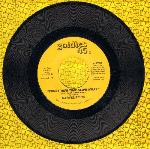 Felts, Narvel - Funny How Time Slips Away/Reconsider Me (double-hit re-issue) - EX8/ - 45 rpm Records