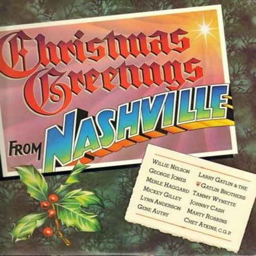 Nelson, Willie, Lynn Anderson, Gene Autry, Tammy Wynette, others - Christmas Greetings From Nashville: Winter Wonderland, Jingle Bells, White Christmas, Rudolph The Red-Nosed Reindeer, Don't Wish Me Merry Christmas (Vinyl LP record, DJ advance copy) - NM9