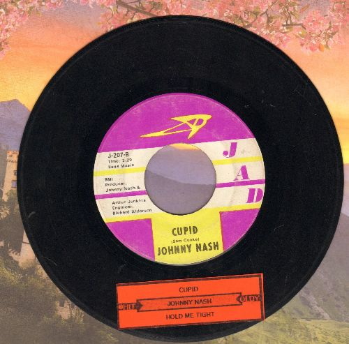 Nash, Johnny - Cupid/Hold Me Tight (with juke box label) - VG7/ - 45 rpm Records