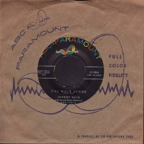 Nash, Johnny - I'll Walk Alone/The Ladder Of Love (with vintage ABC-Paramount company sleeve) - NM9/ - 45 rpm Records