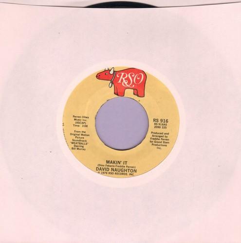 Naughton, David - Makin' It/Still Makin' It  - NM9/ - 45 rpm Records