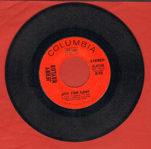 Naylor, Jerry - But For Love/Angeline - EX8/ - 45 rpm Records
