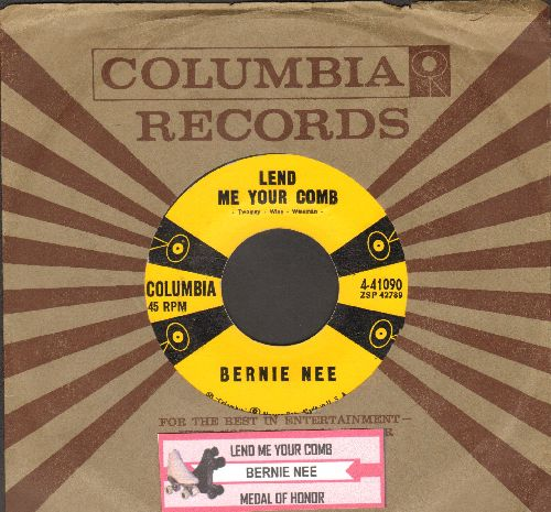Nee, Bernie - Lend Me Your Comb/Medal Of Honor (with vintage Columbia company sleeve and juke box label) - VG7/ - 45 rpm Records