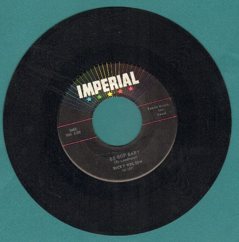 Nelson, Rick - Be-Bop Baby/Have I Told You Lately That I Love You?  - VG7/ - 45 rpm Records