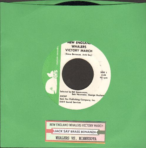 Say, Jack - New England Whalers Victory March/Whalers Vs. Minnesota (RARE Custom-Pressing Novelty 2-sider with juke box label) - NM9/ - 45 rpm Records