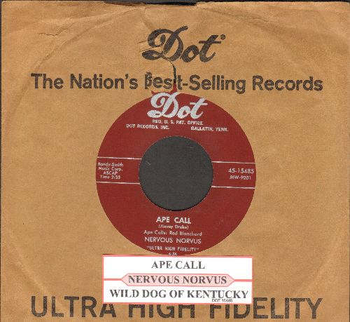 Nervous Norvus - Ape Call/Wild Dog Of Kentucky (with juke box label and company sleeve) - NM9/ - 45 rpm Records