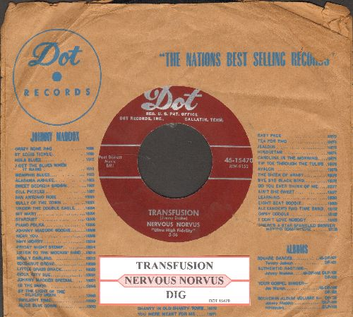 Nervous Norvus - Transfusion/Dig (burgundy label first issue with juke box label and vintage Dot company sleeve) - NM9/ - 45 rpm Records