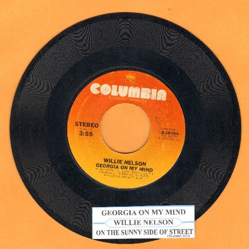 Nelson, Willie - Georgia On My Mind/On The Sunny Side Of The Street (with juke box label) - EX8/ - 45 rpm Records