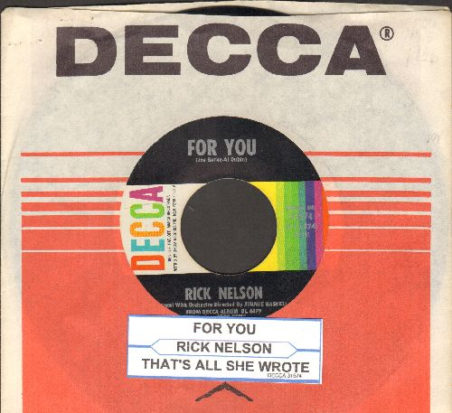 Nelson, Rick - For You/That's All She Wrote (with juke box label and Decca company sleeve) - EX8/ - 45 rpm Records