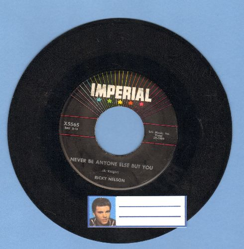 Nelson, Rick - Never Be Anyone Else But You/It's Late  - EX8/ - 45 rpm Records
