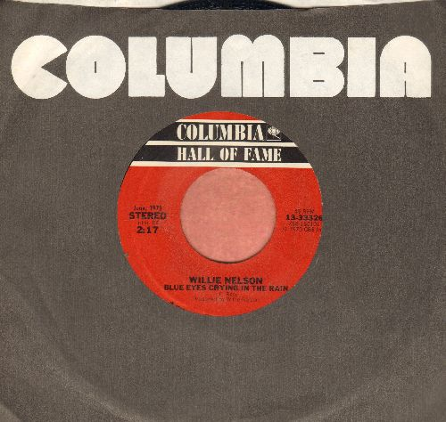 Nelson, Willie - Blue Eyes Crying In The Rain/Remember Me (When The Candle Lights Are Gleaming) (double-hit re-issue with Columbia company sleeve) - NM9/ - 45 rpm Records