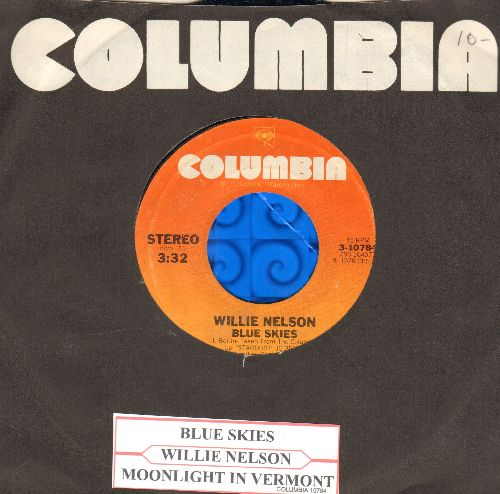 Nelson, Willie - Blue Skies (BEAUTIFUL Version of the Irving Berlin Classic)/Moonlight In Vermont (with Columbia company sleeve and juke box label) - EX8/ - 45 rpm Records