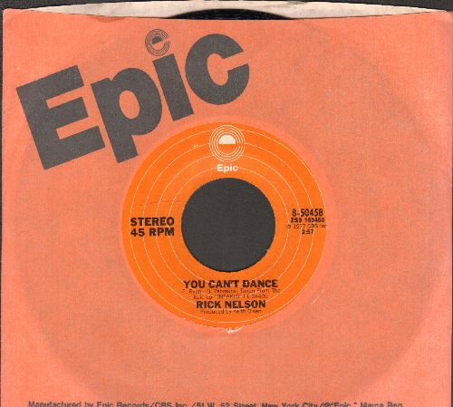 Nelson, Rick - You Can't Dance/It's Another Day (with Epic company sleeve) - NM9/ - 45 rpm Records