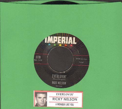 Nelson, Rick - Everlovin'/A Wonder Like You (with juke box label) - EX8/ - 45 rpm Records