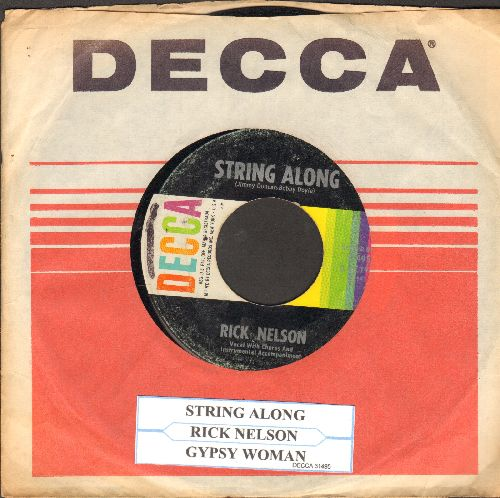 Nelson, Rick - String Along/Gypsy Woman (withjuke box label and vintage Decca company sleeve) - VG7/ - 45 rpm Records