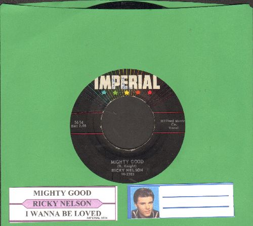 Nelson, Rick - I Wanna Be Loved/Mighty Good (with juke box label) - EX8/ - 45 rpm Records