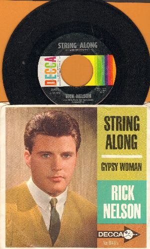 Nelson, Rick - String Along/Gypsy Woman (with picture sleeve) - EX8/EX8 - 45 rpm Records
