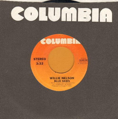Nelson, Willie - Blue Skies (BEAUTIFUL Version of the Irving Berlin Classic)/Moonlight In Vermont (with Columbia company sleeve) - EX8/ - 45 rpm Records