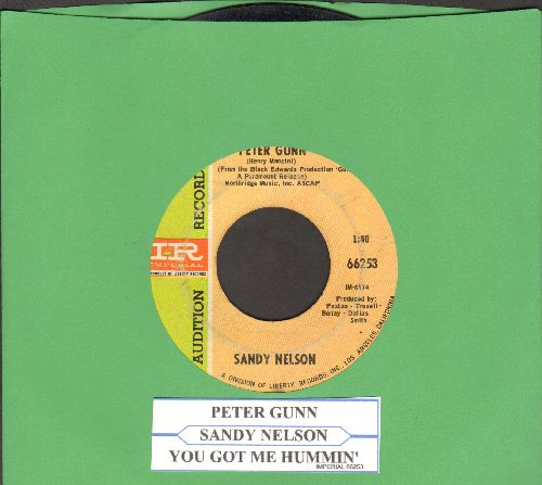 Nelson, Sandy - Peter Gunn/You Got Me Hummin' (DJ advance pressing with juke box label) - VG6/ - 45 rpm Records