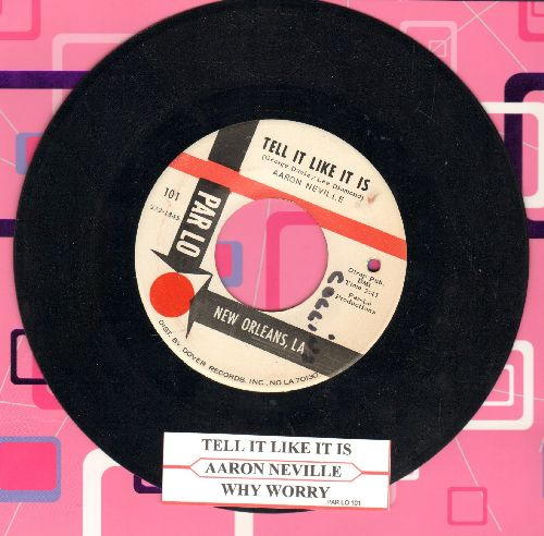 Neville, Aaron - Tell It Like It Is/Why Worry (with juke box label)(bb, minor wol) - NM9/ - 45 rpm Records