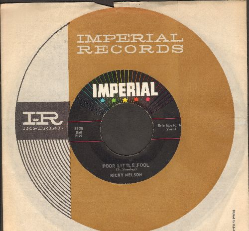 Nelson, Rick - Poor Little Fool (HAS THE DISTINCTION OF BEING FIRST EVER #1 US CHARTS HIT PENNED ENTIRELY BY ONE FEMALE!)/Don't Leave Me This Way (with Imperial company sleeve) - EX8/ - 45 rpm Records