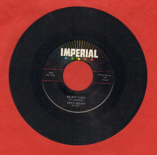 Nelson, Rick - Be-Bop Baby/Have I Told You Lately That I Love You?  - EX8/ - 45 rpm Records