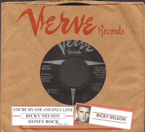 Nelson, Rick - You're My One And Only Love/Honey Rock (with juke box label and vintage Verve company sleeve) - NM9/ - 45 rpm Records