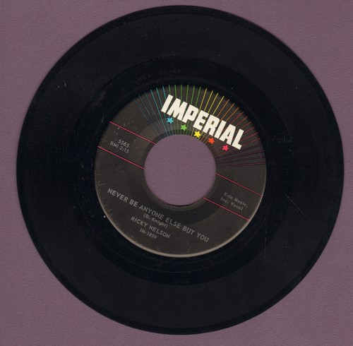 Nelson, Rick - Never Be Anyone Else But You/It's Late  - VG7/ - 45 rpm Records