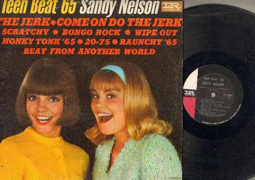 Nelson, Sandy - Teen Beat '65: The Jerk, Come On Do The Jerk, Wipe Out, Bongo Rock, Honky Tonk '65, Beat From Another World (Vinyl Mono LP record) - EX8/EX8 - LP Records
