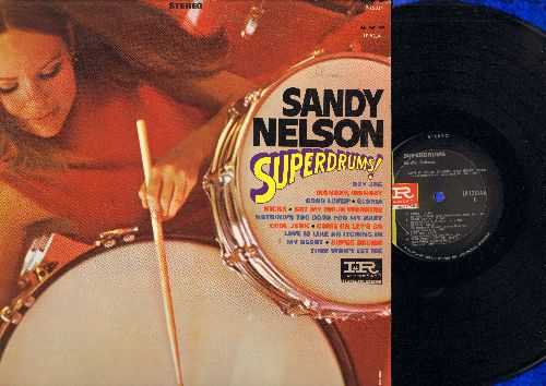 Nelson, Sandy - Superdrums!: Gloria, Kicks, Good Lovin', Cool Jerk, Time Won't Let Me, Got My Mojo Working (Vinyl STEREO LP record) - NM9/EX8 - LP Records