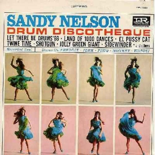Nelson, Sandy - Drum Discoteque: Let There Be Drums '66, Land Of 1000 Dances, Shotgun, Jolly Green Giant, Teen Beach, El Pussycat (Vinyl STEREO LP record) - EX8/EX8 - LP Records