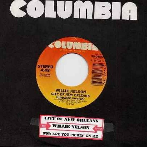 Nelson, Willie - City Of New Orleans (unedited version)/Why Are You Pickin' On Me (with Columbia company sleeve and juke box label) - EX8/ - 45 rpm Records