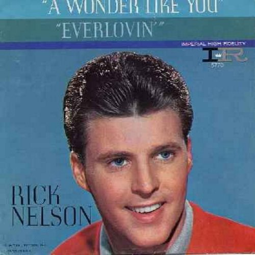 Nelson, Rick - Everlovin'/A Wonder Like You (with picture sleeve) - EX8/VG7 - 45 rpm Records
