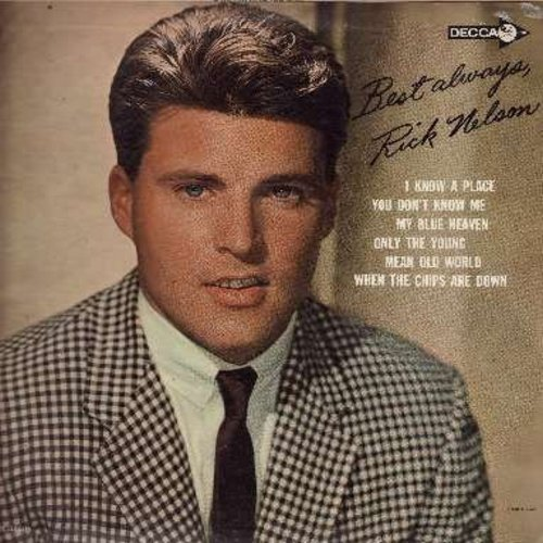 Nelson, Rick - Best Always, Rick Nelson: I Know A Place, You Don't Know Me, My Blue Heaven, Since I Don't Have You (Vinyl MONO LP record) - NM9/VG7 - LP Records