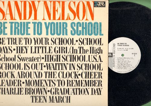 Nelson, Sandy - Be True To Your School: High School U.S.A., School Is Out, Rock Around The Clock, Graduation Day, Cheer Leader, School Days (Vinyl MONO LP record, black, white & purple label) - EX8/NM9 - LP Records