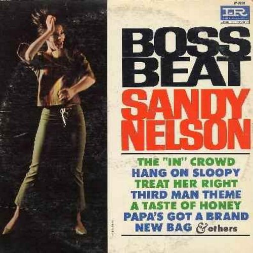 Nelson, Sandy - Boss Beat: The In Crowd, Hang On Sloopy, Third Man Theme, A Taste Of Honey, Louie Louie, Down In The Boondocks (Vinyl MONO LP record) - EX8/VG7 - LP Records