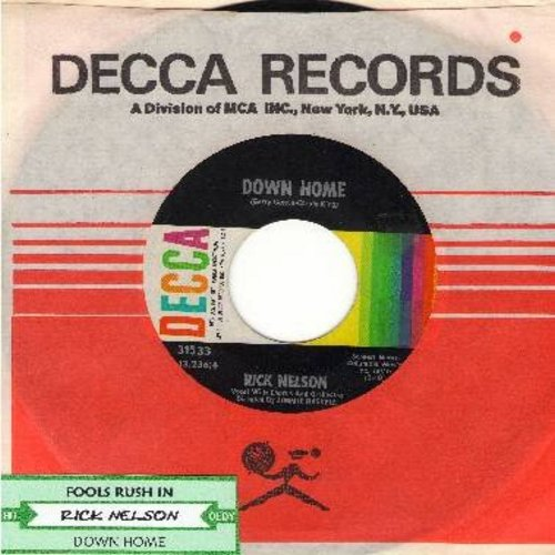 Nelson, Rick - Down Home (VERY NICE ballad, an over-looked GEM!)/Fools Rush In (with Decca company sleeve and juke box label) - EX8/ - 45 rpm Records