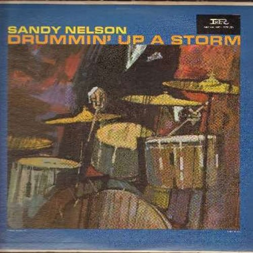 Nelson, Sandy - Drummin' Up A Storm: Castle Rock, Sandy, All Around The World With Drums (11:15 minute uncut version!), Here We Go Again (Vinyl MONO LP record) - EX8/EX8 - LP Records