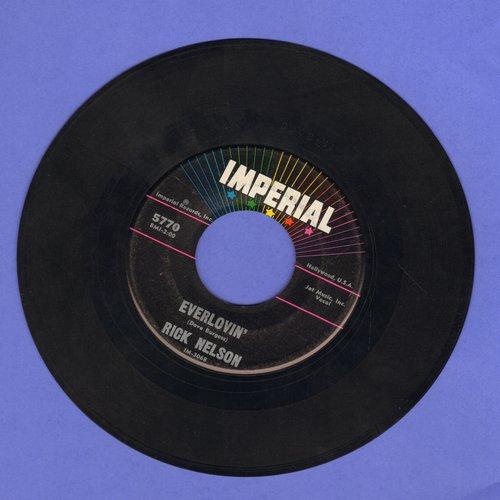Nelson, Rick - Everlovin'/A Wonder Like You  - EX8/ - 45 rpm Records