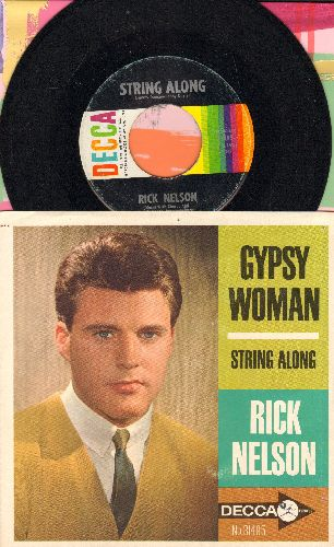 Nelson, Rick - String Along/Gypsy Woman (with picture sleeve)(wol) - EX8/EX8 - 45 rpm Records