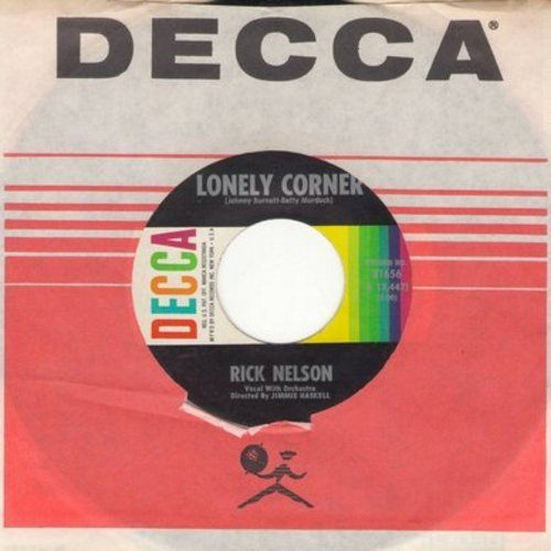 Nelson, Rick - Lonely Corner/There's Nothing I Can Say (with vintage Decca company sleeve) - VG7/ - 45 rpm Records