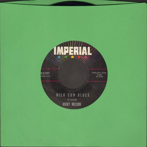 Nelson, Rick - Milk Cow Blues/You Are The Only One  - EX8/ - 45 rpm Records