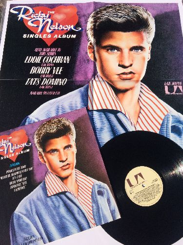 Nelson, Rick - The Ricky Nelson Singles Album: Poor Little Fool, Hello Mary Lou, It's Late, Teenage Idol, Young Emotions (UK Pressing, re-issue of vintage recordings, with BONUS Poster!) - NM9/EX8 - LP Records