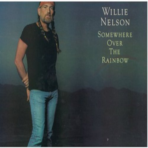 Nelson, Willie - Somewhere Over The Rainbow: Mona Lisa, Who's Sorry Now?, My Mother's Eyes, Twinkle Twinkle Little Star (Vinyl STEREO LP record) - EX8/VG7 - LP Records