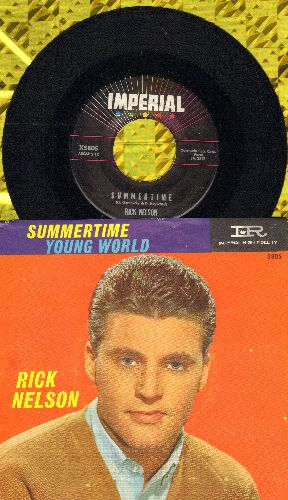 Nelson, Rick - Young World/Summertime (with pictuee sleeve) - EX8/EX8 - 45 rpm Records