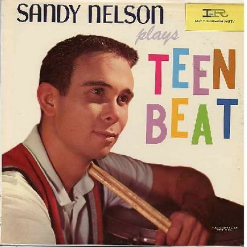 Nelson, Sandy - Teen Beat: The Wiggle, Drum Party, In The Mood, I'm Walkin', Boom Chicka Boom, Jivin' Around (Vinyl Mono LP record) - NM9/EX8 - LP Records