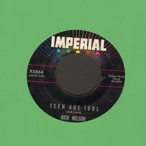 Nelson, Rick - Teen Age Idol/I've Got My Eyes On You  - VG7/ - 45 rpm Records