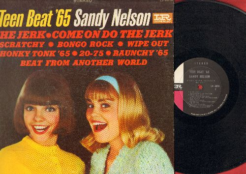 Nelson, Sandy - Teen Beat '65: The Jerk, Wipe Out, Bongo Rock, Raunchy '65, Come On Do The Jerk, Honky Tonk '65 (Vinyl MONO LP record) - EX8/VG6 - LP Records