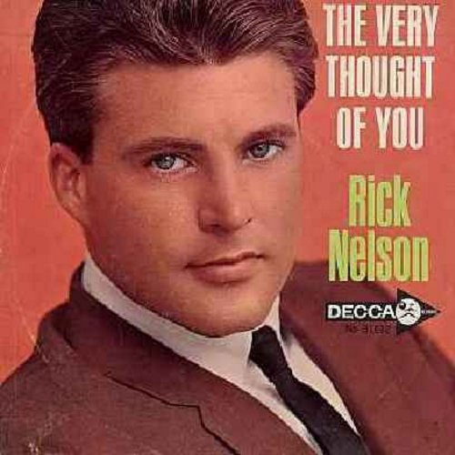 Nelson, Rick - The Very Thought Of You/I Wonder (with picture sleeve) - EX8/VG7 - 45 rpm Records
